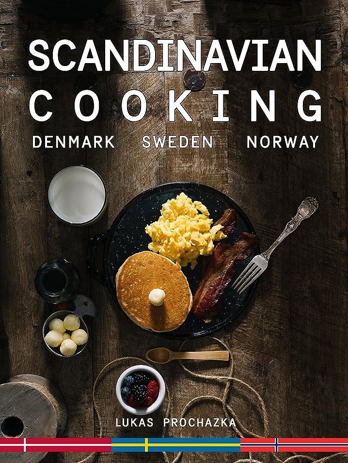 倒産陰謀採用するScandinavian Cooking: Cuisines of Denmark, Sweden and Norway (English Edition)
