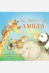 Dios, bendice a mis amigos (Spanish Edition) Kindle Edition