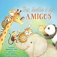 Dios, bendice a mis amigos (Spanish Edition)