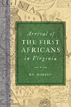 Arrival of the First Africans in Virginia (American Heritage)