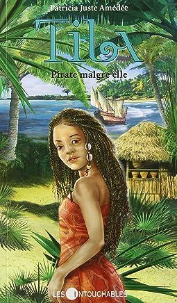 Tila T. 1 : Pirate Malgré Elle