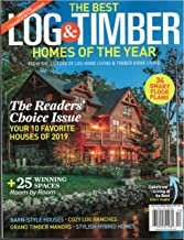 The Best Log & Timber Homes of the Year Magazine 2019