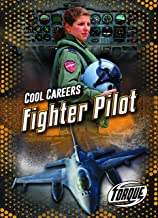 Fighter Pilot (Cool Careers)