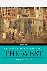 The West: A New History (First Edition) (Vol. 1) Kindle Edition