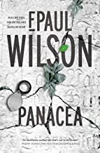 Panacea: A Novel (The ICE Sequence Book 1)