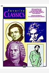 Favorite Classics: Solo, Book 2: For Intermediate to Late Intermediate Piano (Piano) Kindle Edition