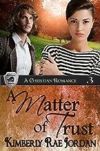 A Matter of Trust: A Christian Romance (BlackThorpe Security Book 3)