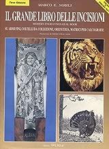 Il Grande Libro Delle Incisioni (Modern Engravings Real Book)
