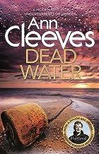 Dead Water: The Shetland Series 5
