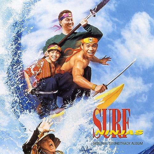 Surf Ninjas - Original Soundtrack Album by Surf Ninjas on