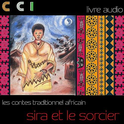 Sira Et Le Sorcier Livre Audio By D S Cynthia Fabemu