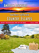 American Adventures: Southern California Country Escapes: (Full Color Travel Guide) (American Adventures - Romantic America Book 37)