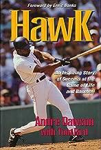 Hawk: An Inspiring Story of Success at the Game of Life and Baseball