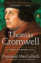 Thomas Cromwell: A Revolutionary Life