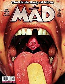 MAD Magazine August 2019, THE UVULA GANG OF IDIOTS