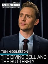Tom Hiddleston: Diving Bell and The Butterfly