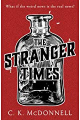 The Stranger Times: (The Stranger Times 1) Kindle Edition