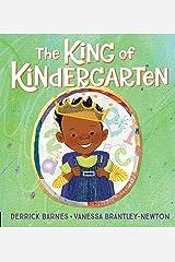The King of Kindergarten Hardcover