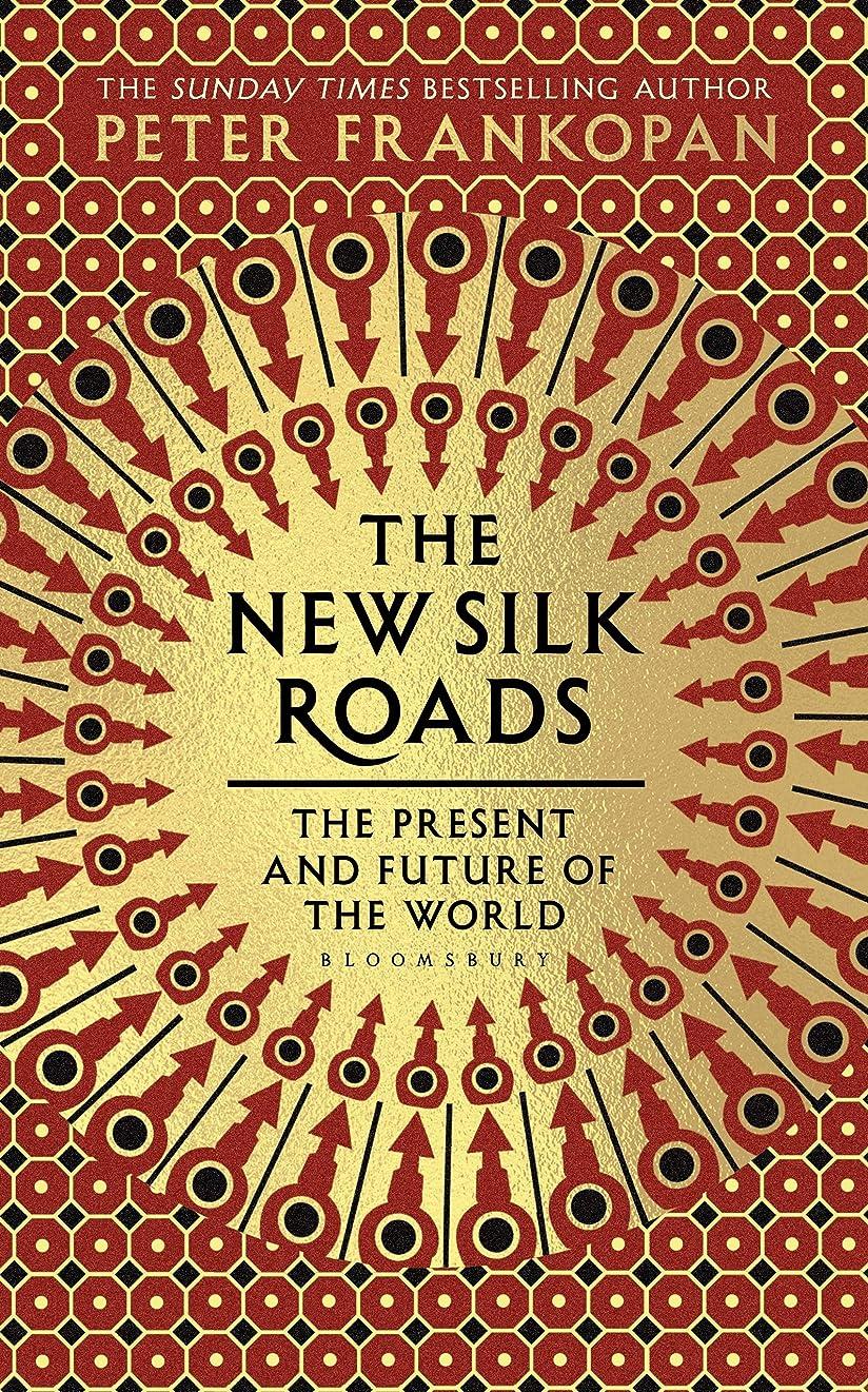 チェスをする鷹結論The New Silk Roads: The Present and Future of the World (English Edition)