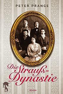 Die Strauß-Dynastie (German Edition)