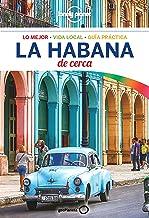 La Habana De cerca 1 (Lonely Planet-Guías De cerca)