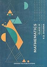 Mathematics for Class 9 by R D Sharma (Examination 2020-2021)