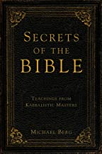 Secrets of the Bible: Teaching from Kabbalistic Masters (English Edition)