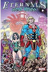 Eternals: Cosmic Origins (Eternals (1976-1978)) Kindle Edition