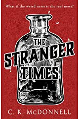 The Stranger Times: A dark and hilarious escapist read for fans of Terry Pratchett Kindle Edition