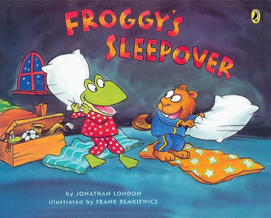 黄ばむ怖がって死ぬ撃退するFroggy's Sleepover (English Edition)