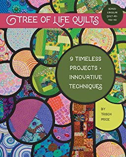 Tree of Life Quilts: 9 Timeless Projects - Innovative Techniques