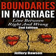 Boundaries in Marriage: Line Between Right and Wrong