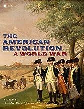 The American Revolution: A World War