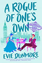 A Rogue of One's Own (A League of Extraordinary Women Book 2)
