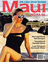 Maui NO KA OI Magazine January February 2019 THE LUXURY ISSUE, New and Novel Spa Escapes
