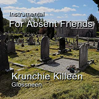 For Absent Friends
