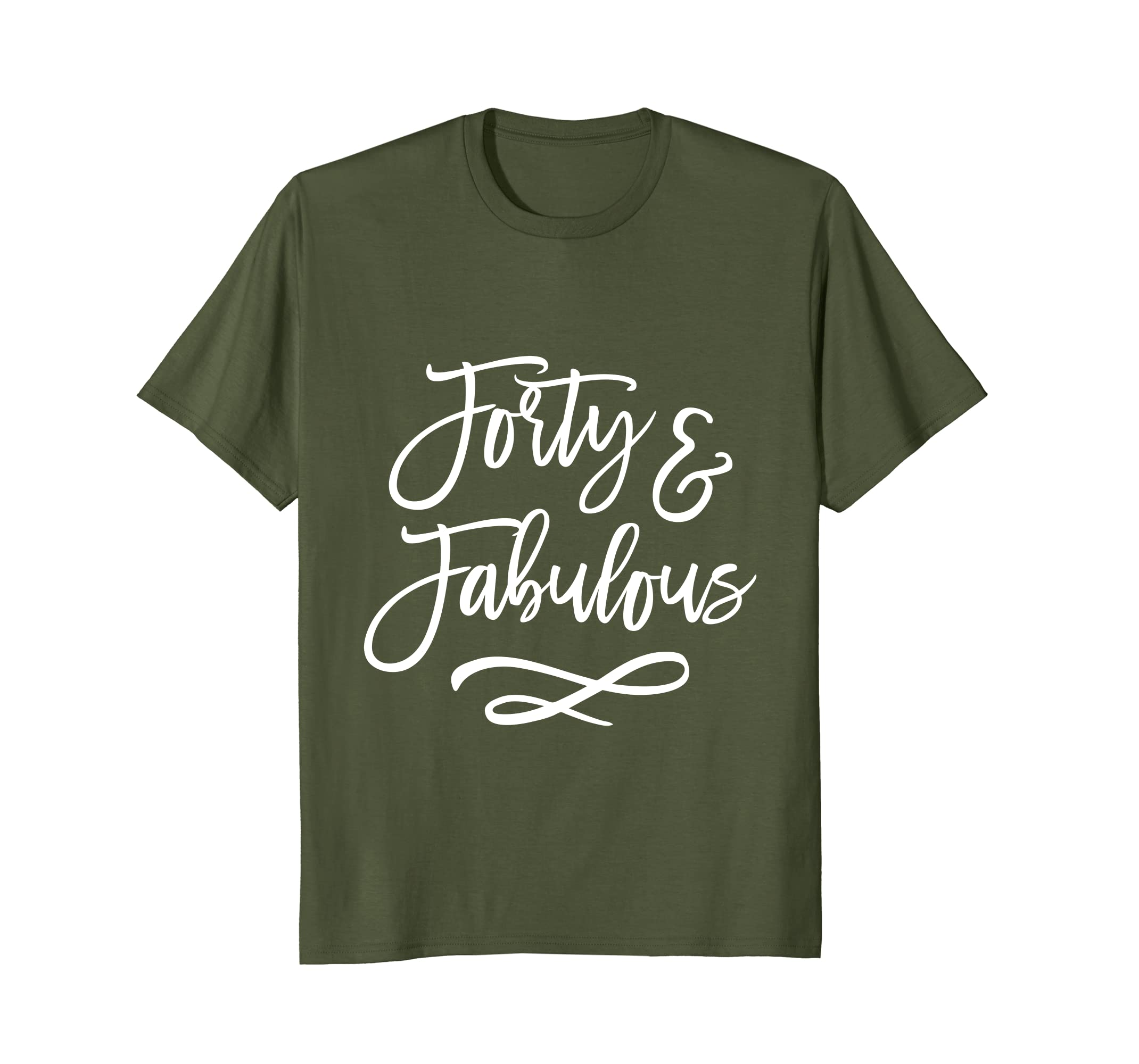 Forty And Fabulous Shirt 40th Birthday Gift Men Women Ideas