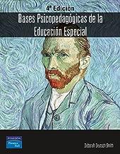 Bases psicopedagógicas de la educacion especial 4ED