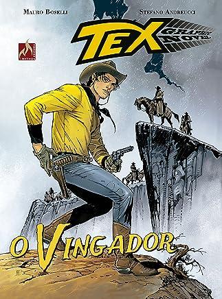 Tex Graphic Novel. O Vingador - Volume 5