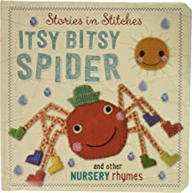 Itsy Bitsy Spider and Other Nursery Rhymes (Stories in Stitches)