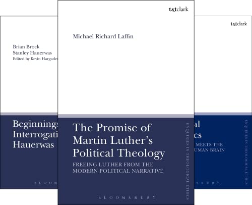 T&T Clark Enquiries in Theological Ethics (15 Book Series)