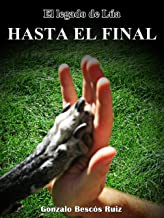 El legado de Lúa: Hasta el final (Spanish Edition)