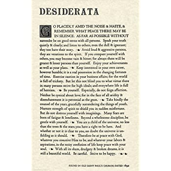 Made in USA. The Desiderata Poem by Max Ehrmann. 11 X 17 Poster on Archival Parchment Paper.
