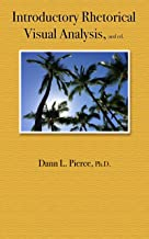 Introductory Rhetorical Visual Analysis, 2nd ed.