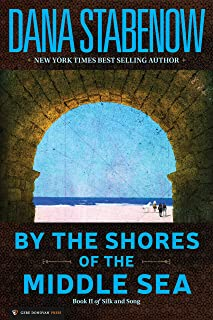 By the Shores of the Middle Sea (Silk and Song Book 2)