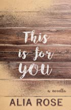 This Is For You: A Novella (My Lullaby of You Book 2)
