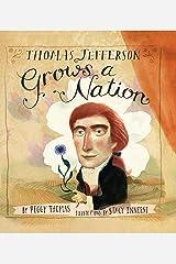 Thomas Jefferson Grows a Nation Hardcover