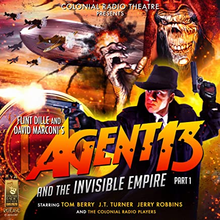 Agent 13 and the Invisible Empire: Part I