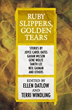 Ruby Slippers, Golden Tears (Fairy Tale Anthologies Book 3)