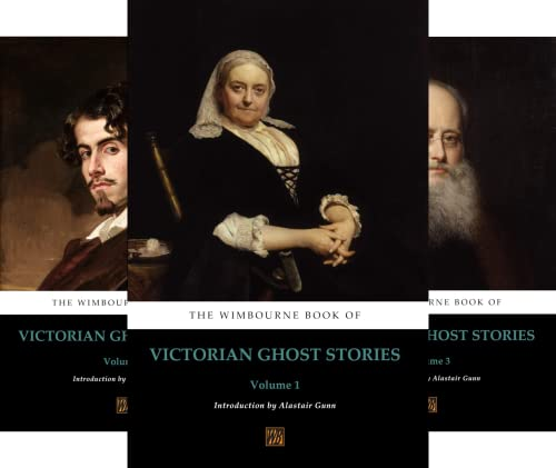 The Wimbourne Book of Victorian Ghost Stories (19 Book Series)